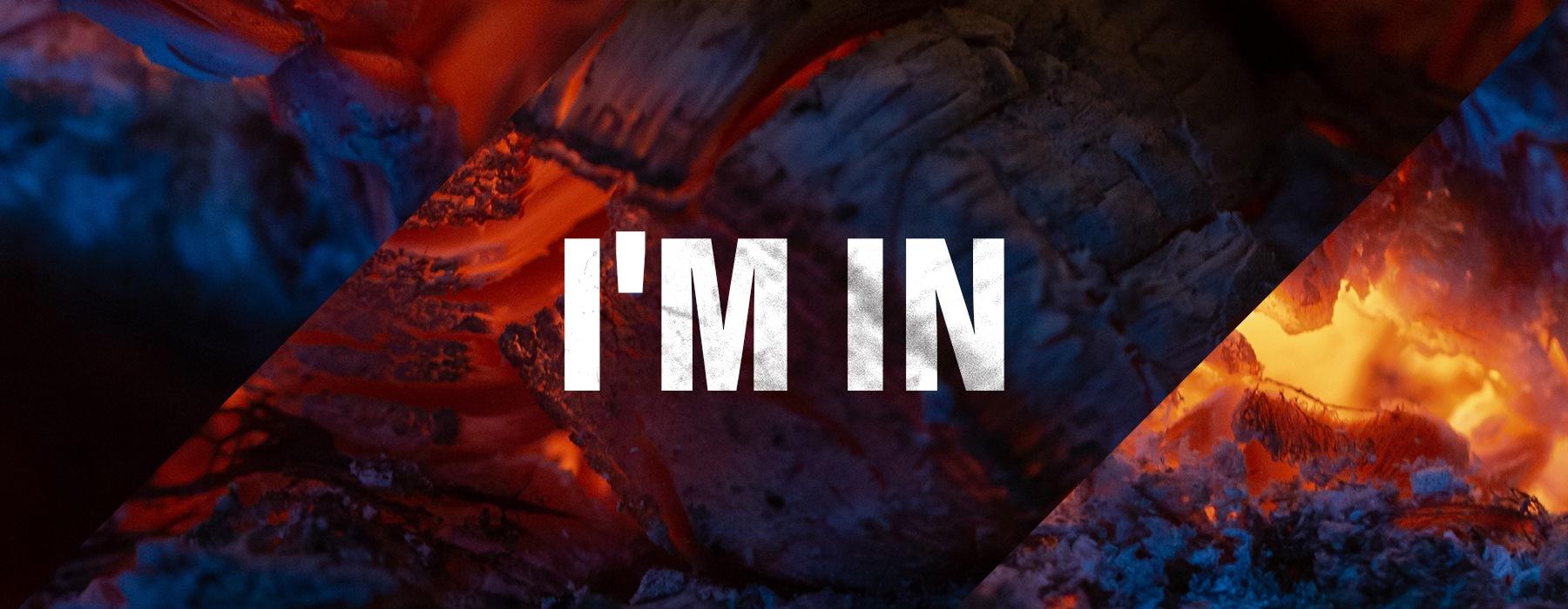 I'm In